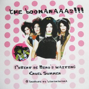 "The Boonaraas - Cover 5"" Bananarama Tribute"